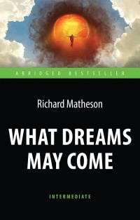 What Dreams May Come. Intermediate