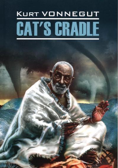 Cat's Cradle = Колыбель для кошки